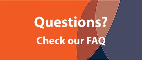 Questions? Check our FAQ